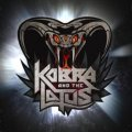 Kobra And The lotus, un vero e proprio killer album!
