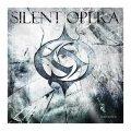 Per i Silent Opera un esordio con tanto fumo, ma anche buone prospettive.