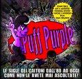 Puff Purple: vietato prendersi troppo sul serio!