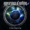 Una gran conferma per gli Appearance of Nothing