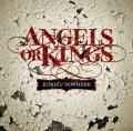Angels or Kings: un disco un pò troppo canonico ma con dei brani davvero ben riusciti