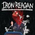 Iron Reagan: mostri dell'hardcore!