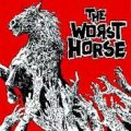 The Worst Horse: grezzi al punto giusto