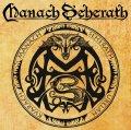 Manach Seherath: Il primo lavoro della band italiana