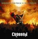 Hard rock melodico ed irriverente per Crosson