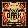 TwentyDarkSeven, potenti e melodici i