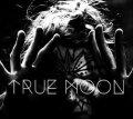 Debutto per i nordici True Moon : ritorno agli anni 80'