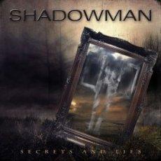 Classe e ispirazione non mancano di certo agli Shadowman!