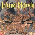 "Ristampa con bonus live per ""Unholier than Thou"" dei canadesi Infernäl Mäjesty"
