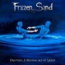 Debutto dei metal progsters Frozen Sand costruito attorno ad un concept molto articolato.