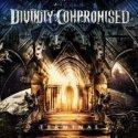 Bel disco di Prog Metal questo secondo album degli americani Divinity Compromised.