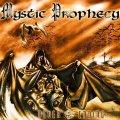 Ristampa per Never Ending, il terzo disco dei Mystic Prohecy