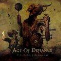 Gli Act of Defiance dovrebbero forse osare di più