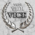 Vice: un ritorno trascurabile in un panorama fin troppo battuto al momento