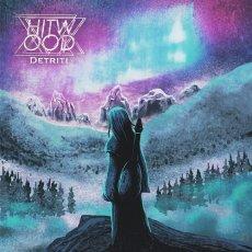 Hitwood: a distanza di pochi mesi un nuovo interessante EP prende vita