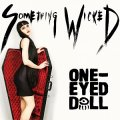 Cinque brani tra hard rock, alternative, punk, gothic con effetti moderni per i One-Eyed Doll