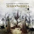 Debutto per gli Shadowpath, nuova band di metal sinfonico proveniente dalla Svizzera.