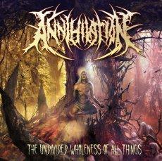 """""""The Undivided Wholeness of All Things"""" degli Annihilation: un lavoro senza infamia e senza lode"""