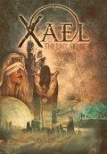 Gli americani Xael anticipano il loro debut album pubblicando questi tre singoli
