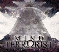 """Direttamente dalla Grecia, i Mind Terrorist con il loro lavoro """"A Moment to Eternity"""""""