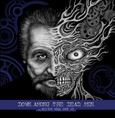Gli instancabili Dave Ingram e Rogga Johansson alle prese con i loro Down Among the Dead Men