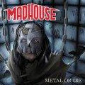Madhouse dopo due decadi il tanto sospirato debutto in nome del metallo purissimo!