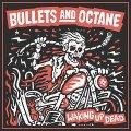 Una dose di energia con l'hard rock dei Bullets And Octane!