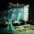 I Derdian sono la dimostrazione lampante della cecità del music business