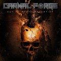 I Carnal Forge ed un album in ritardo di una ventina d'anni che non accontenta nessuno