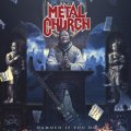 Metal Church: metallo totale!