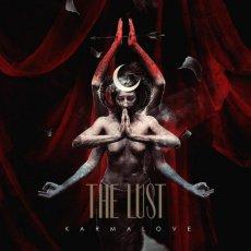 Karmalove dei The Lust: quando non si hanno idee chiare!