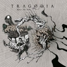 Le bands italiane di valore: quarto disco per i Tragodia!