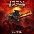 Iron Savior: Un nuovo buon capitolo per gli eroi del power metal