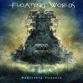 Un disco dispersivo al massimo per i greci Floating Worlds