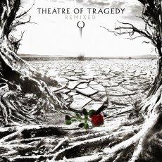 Una raccolta di alcuni brani dei Theatre Of Tragedy remixati