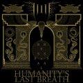 Terzo album per i deathsters svedesi Humanity's Last Breath: malato, pesantissimo, ipnotico e micidiale