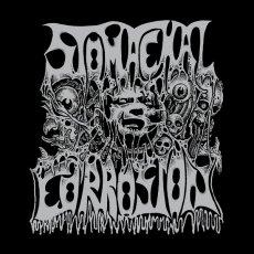 Per i brasiliani Stomachal Corrosion un album arrivato con un ritardo di almeno 25 anni