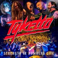 Tyketto un nuovo live album per celebrare lo storico Strength in Numbers