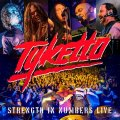 Tyketto un nuovo live album per celebrare lo storico Strength in Numbers