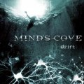 Debutto interessante ma un sound ancora acerbo per i Mind's Cove