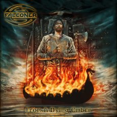 """""""From a Dying Ember"""": ultimo atto per i Falconer!!!"""