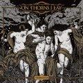 """Con """"Threnos"""" gli On Thorns I Lay pubblicano il miglior lavoro dal loro ritorno"""