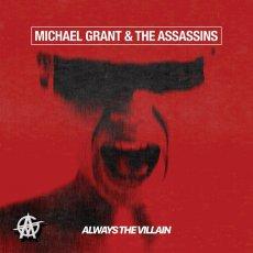 Michael Grant & The Assassins: hard rock frizzante e dinamico!