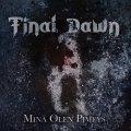 A tanti anni dal debutto, arriva il secondo album dei finlandesi Final Dawn