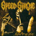Speed Stroke e l'album della maturazione!