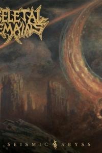 "Skeletal Remains: ascolta il nuovo singolo ""Seismic Abyss"""
