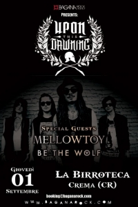 Upon This Dawning, Mellowtoy e Be The Wolf a Crema in settembre