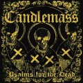 """Candlemass """"Psalms for the Dead"""""""