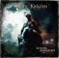 Il grande ritorno degli Holy Knights