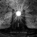 Child Of Caesar, troppo poco ritmo e tanta monotonia